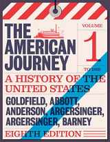 9780134102948-0134102940-American Journey: A History of the United States, The, Volume 1 To 1877 (8th Edition)