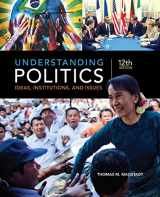 9781305629905-1305629906-Understanding Politics: Ideas, Institutions, and Issues