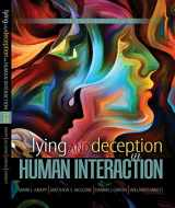 9781465284594-1465284591-Lying and Deception in Human Interaction