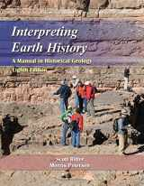 9781478611455-1478611456-Interpreting Earth History: A Manual in Historical Geology, Eighth Edition