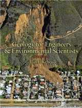 9780131457300-0131457306-Geology for Engineers and Environmental Scientists (3rd Edition)