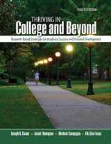9781465290922-1465290923-Thriving in College and Beyond: Research-Based Strategies for Academic Success and Personal Development