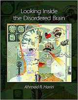 9780878939794-0878939792-Looking Inside the Disordered Brain