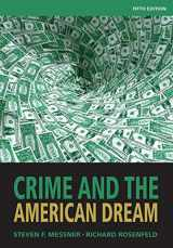 9781111346966-1111346968-Crime and the American Dream, 5th Edition