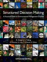 9781444333428-1444333429-Structured Decision Making - A Practical Guide to Environmental Management Choices