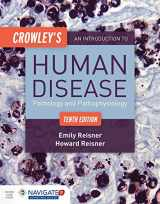9781284050233-1284050238-Crowley's An Introduction to Human Disease: Pathology and Pathophysiology Correlations