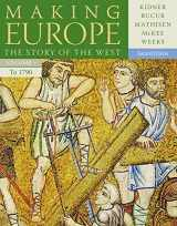 9781111841331-1111841330-Making Europe: The Story of the West, Volume I to 1790