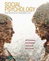 9780716704225-0716704226-Social Psychology: The Science of Everyday Life