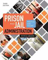 9781449653057-1449653057-Prison and Jail Administration: Practice and Theory