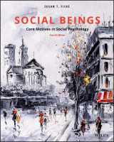 9781119492733-1119492734-Social Beings: Core Motives in Social Psychology