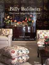 9780847833672-0847833674-Billy Baldwin: The Great American Decorator