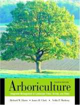 9780130888822-0130888826-Arboriculture: Integrated Management of Landscape Trees, Shrubs, and Vines