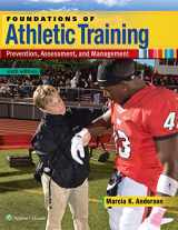 9781496330871-1496330870-Foundations of Athletic Training: Prevention, Assessment, and Management