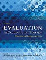 9781569003565-1569003564-Evaluation in Occupational Therapy: Obtaining and Interpreting Data
