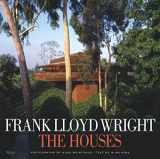 9780847827367-0847827364-Frank Lloyd Wright: The Houses