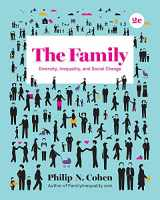 9780393639353-0393639355-The Family: Diversity, Inequality, and Social Change