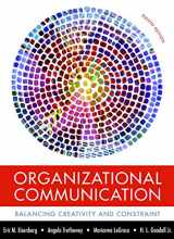 9781319052348-1319052347-Organizational Communication: Balancing Creativity and Constraint
