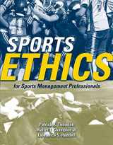 9780763743840-0763743844-Sports Ethics for Sports Management Professionals