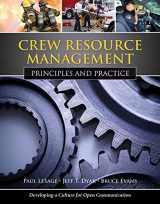9780763771782-0763771783-Crew Resource Management: Principles and Practice: Principles and Practice