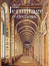 9780847835034-0847835030-The Hermitage Collections: Volume I: Treasures of World Art; Volume II: From the Age of Enlightenment to the Present Day