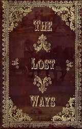 9780692111970-0692111972-The Lost Ways (hardcover special edition)