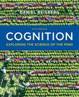 9780393293289-0393293289-Cognition: Exploring the Science of the Mind (Sixth Edition)