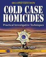9781482237900-1482237903-Cold Case Homicides: Practical Investigative Techniques, Second Edition (Practical Aspects of Criminal and Forensic Investigations)