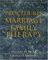 9780205488704-0205488706-Procedures in Marriage and Family Therapy (4th Edition)