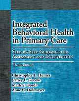 9781433823817-1433823810-Integrated Behavioral Health in Primary Care (Step-By-Step Guidance for Assessment and Intervention)