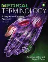 9781111320218-1111320217-Medical Terminology: A Programmed Systems Approach (Book Only)