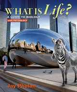 9781464157745-146415774X-What is Life? A Guide to Biology with Physiology