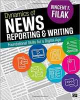 9781506344744-1506344747-Dynamics of News Reporting and Writing: Foundational Skills for a Digital Age