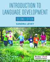 9781944883430-1944883436-Introduction to Language Development, Second Edition