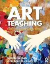 9780415990585-0415990580-Art Teaching: Elementary through Middle School