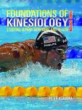 9780920905616-0920905617-Foundations of Kinesiology: Studying Human Movement and Health