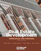 9780874209716-0874209714-Real Estate Development: Principles and Process