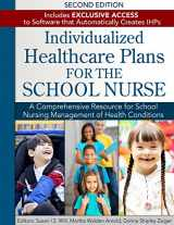 9781934716656-1934716650-Individualized Healthcare Plans for the School Nurse - Second Edition