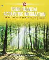 9781337491471-1337491470-Bundle: Using Financial Accounting Information: The Alternative to Debits and Credits, Loose-Leaf Version, 10th + CengageNOWv2, 1 term Printed Access Card