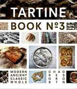 9781452114309-1452114307-Tartine Book No. 3: Modern Ancient Classic Whole (Bread Cookbook, Baking Cookbooks, Bread Baking Bible)