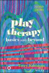 9781556203053-1556203055-Play Therapy: Basics and Beyond