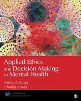 9781483349756-1483349756-Applied Ethics and Decision Making in Mental Health