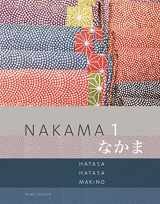 9781285429595-1285429591-Nakama 1: Japanese Communication, Culture, Context (World Languages)