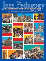 9780757991257-0757991254-Jazz Pedagogy: The Jazz Educator's Handbook and Resource Guide, Book & DVD