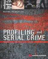 9781455731749-1455731749-Profiling and Serial Crime: Theoretical and Practical Issues