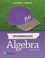 9780134555805-0134555805-Intermediate Algebra (4th Edition)