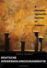 9780300124682-0300124686-Deutsche Wiederholungsgrammatik: A Morpho-Syntactic Review of German