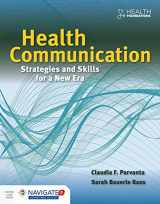 9781284065879-1284065871-Health Communication: Strategies and Skills for a New Era