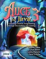 9780136156741-0136156746-Alice 3 to Java: Learning Creative Programming through Storytelling and Gaming