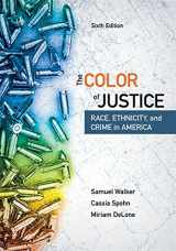 9781337091862-1337091863-The Color of Justice: Race, Ethnicity, and Crime in America