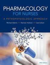 Sell back Pharmacology for Nurses: A Pathophysiologic Approach (5th Edition) 9780134255163 / 013425516X